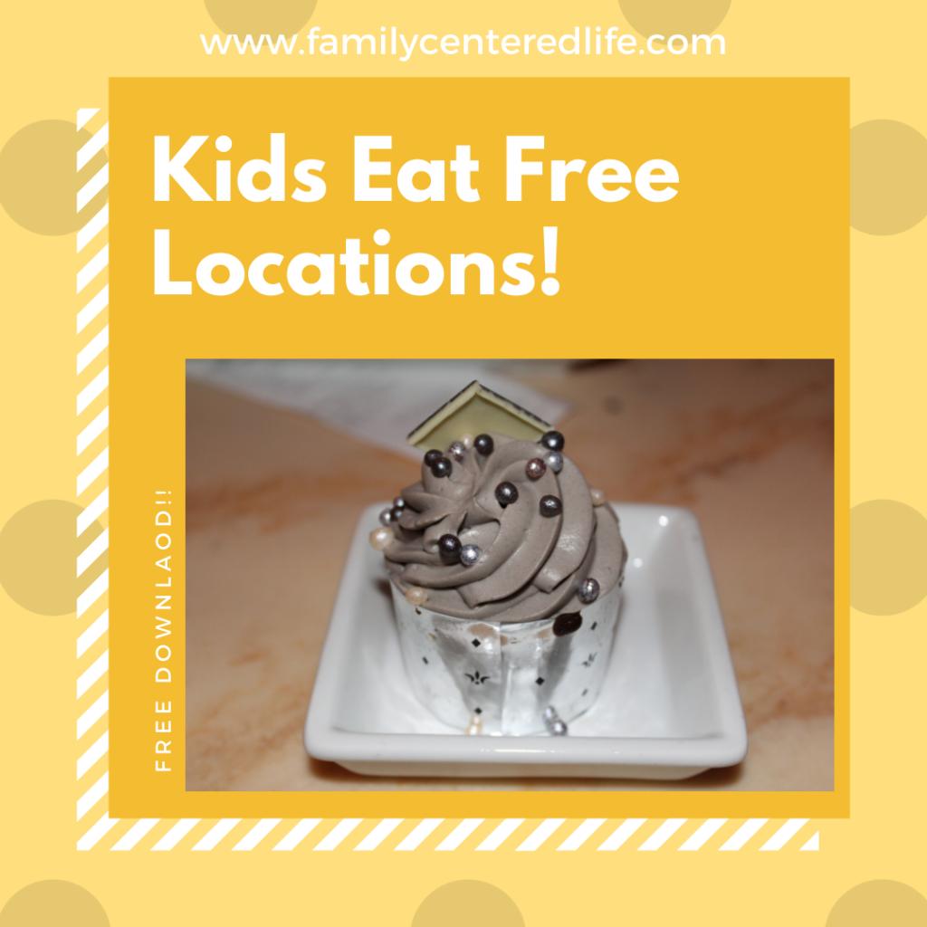 Kids Eat Free Locations!