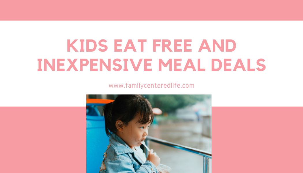 Kids Eat Free & Cheap