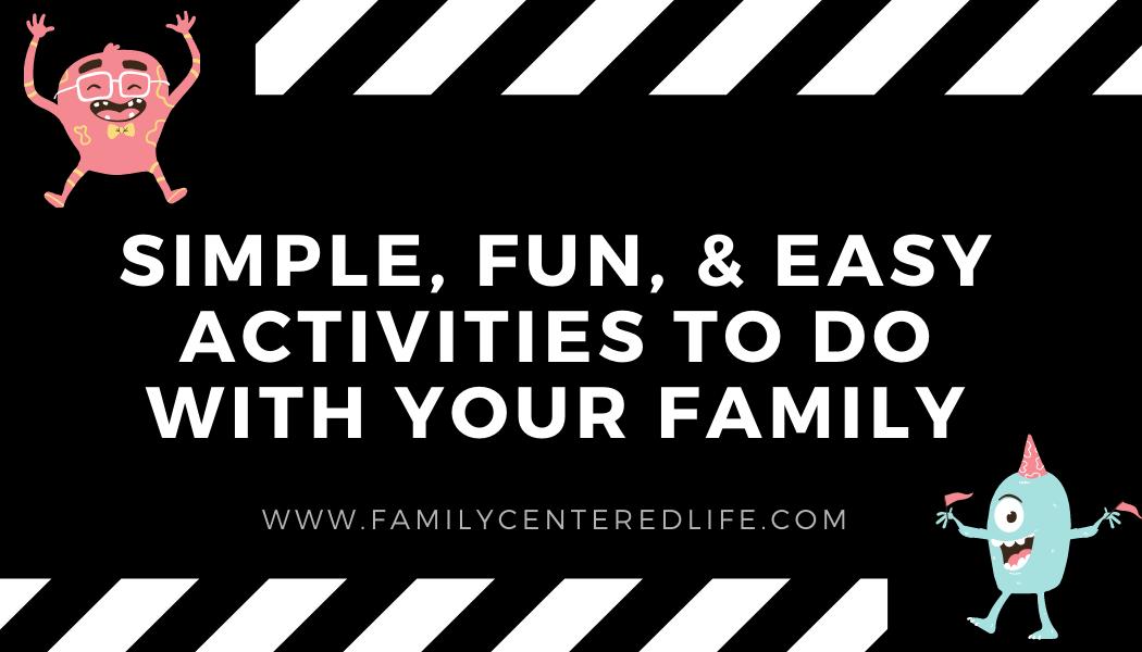 Parent's Guide To Fun Activities