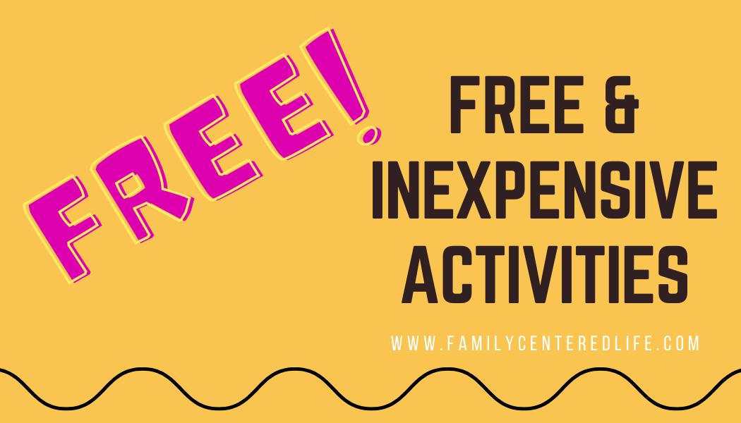 18 Free & Inexpensive Activities