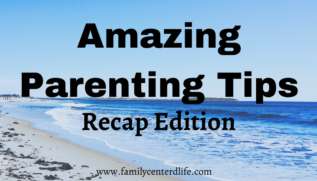 expert parenting tips and tricks