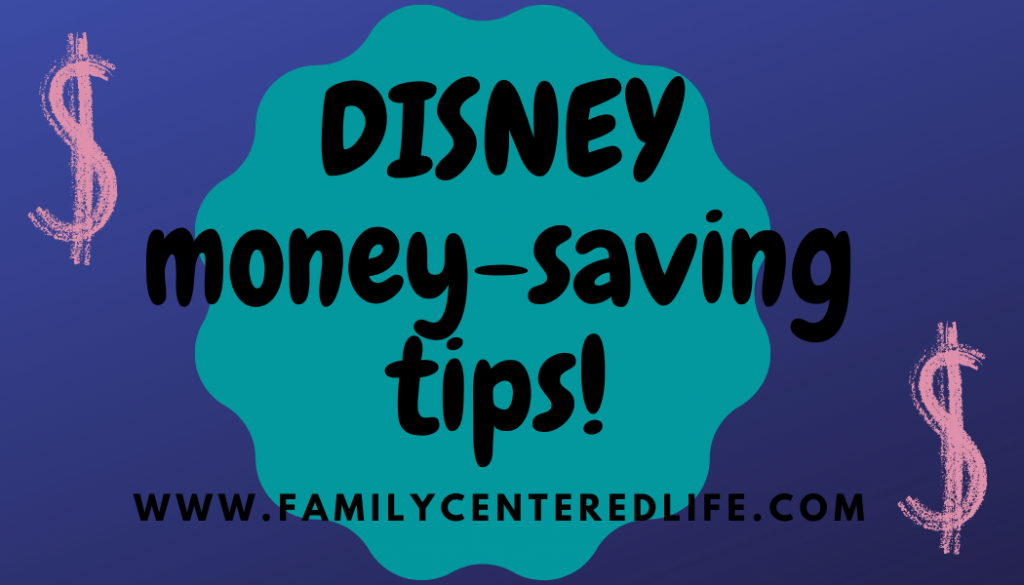 Save money on your trip to Disney